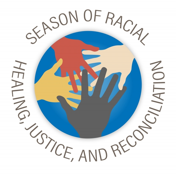 Season of Racial Healing and Reconciliation